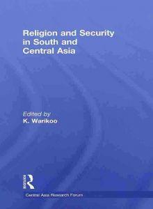 Религия и безопасность в Южной и Центральной Азии